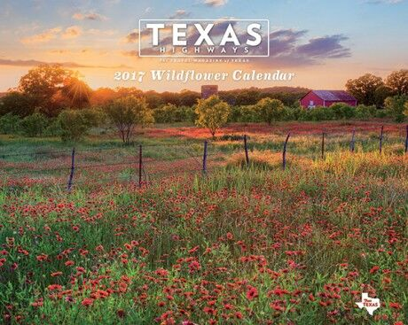 Texas Highways 2017 Wildflower Calendar